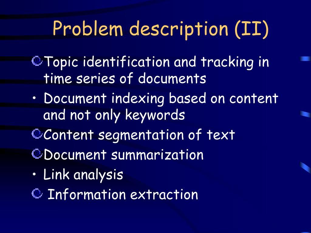 Problem description (II)