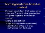 text segmentation based on content