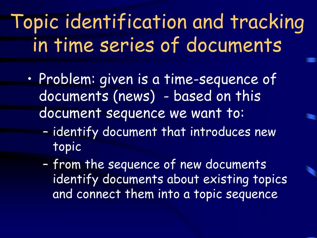 Topic identification and tracking in time series of documents
