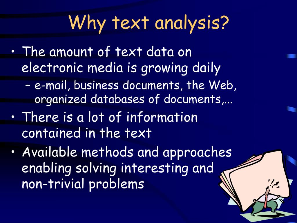 Why text analysis?