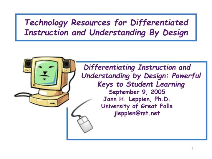 Ppt Technology Resources For Differentiated Instruction And Understanding By Design Powerpoint Presentation Id 1203314