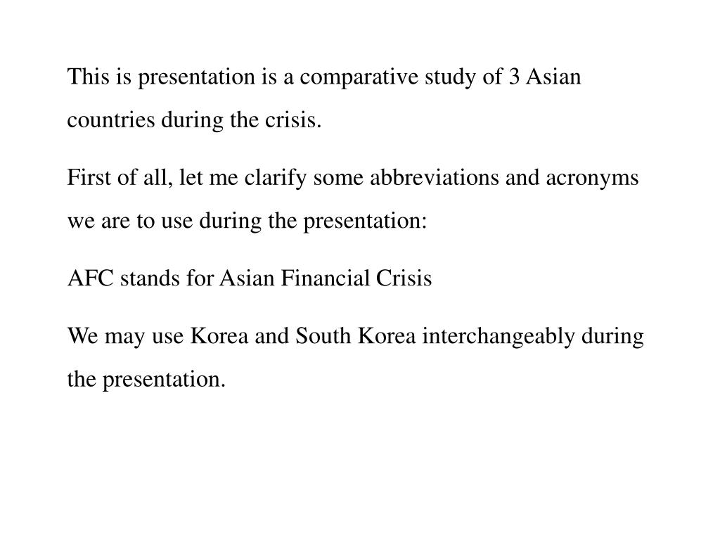 This is presentation is a comparative study of 3 Asian countries during the crisis.