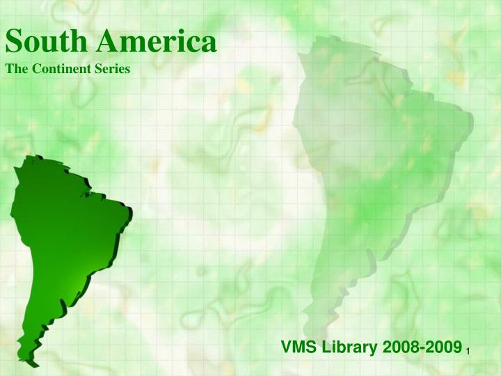 south america the continent series n.