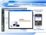 impatica for powerpoint blackberry edition11