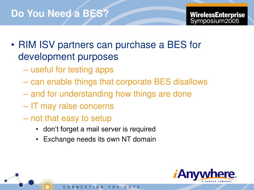 Do You Need a BES?