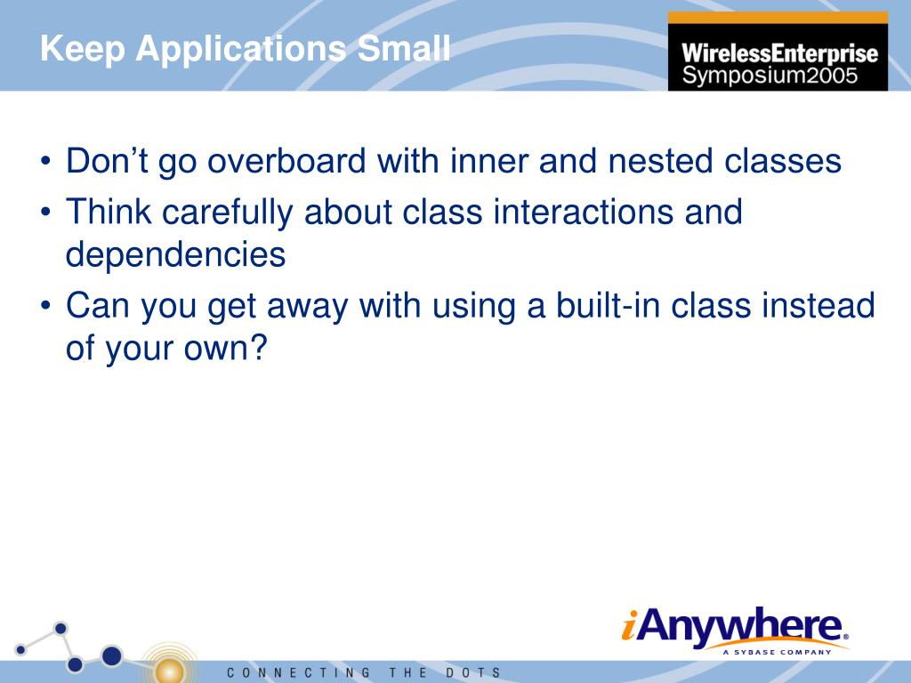 Keep Applications Small