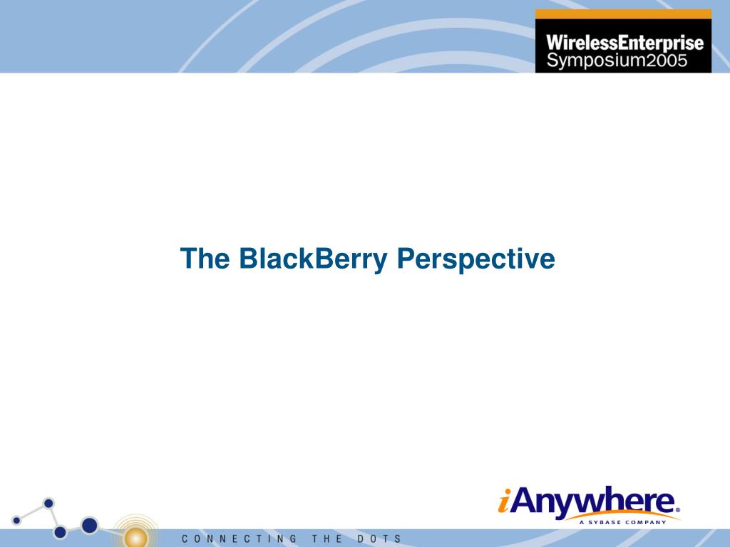 The BlackBerry Perspective