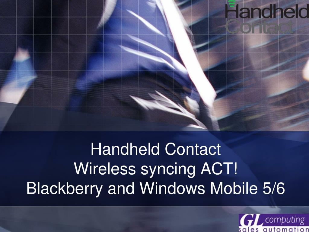 handheld contact wireless syncing act blackberry and windows mobile 5 6 l.
