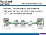 what is handheld contact