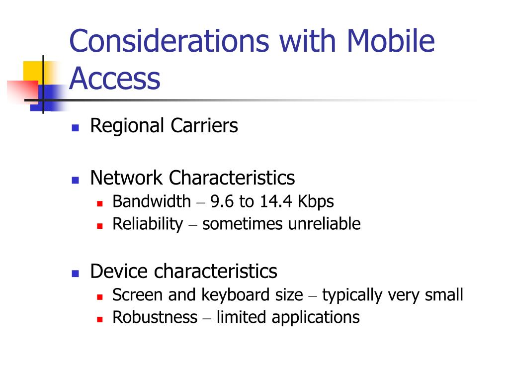 Considerations with Mobile Access