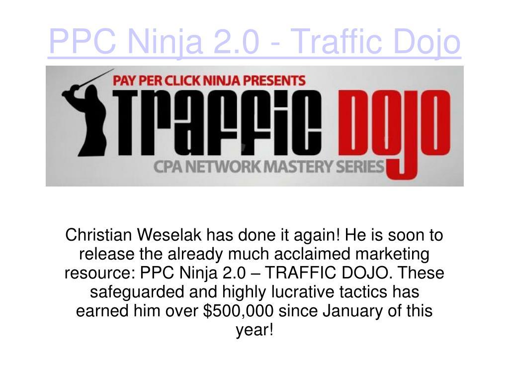 ppc ninja 2 0 traffic dojo l.