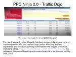 ppc ninja 2 0 traffic dojo5
