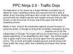ppc ninja 2 0 traffic dojo6
