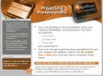 projecting presentations