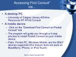 accessing first consult via