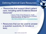 defining point of care resources