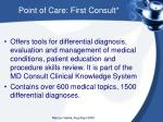 point of care first consult