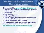 the mobile device and dynamed how to obtain access