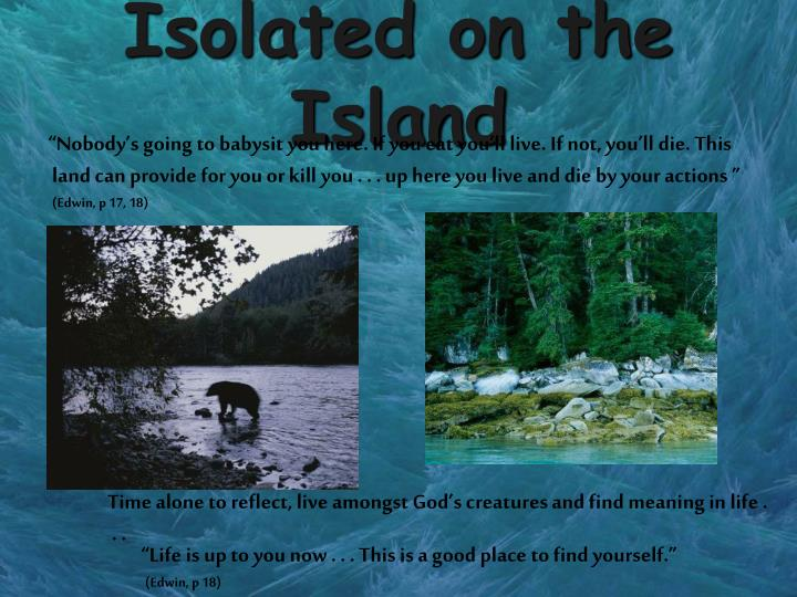 Isolated on the Island