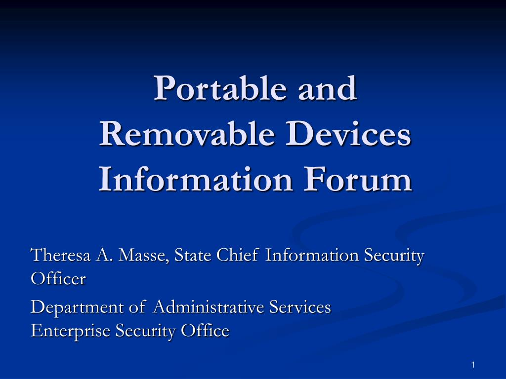 portable and removable devices information forum l.