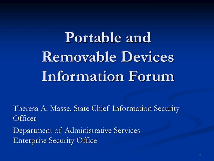 portable and removable devices information forum n.