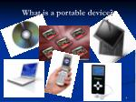 what is a portable device4