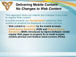 delivering mobile content no changes to web content