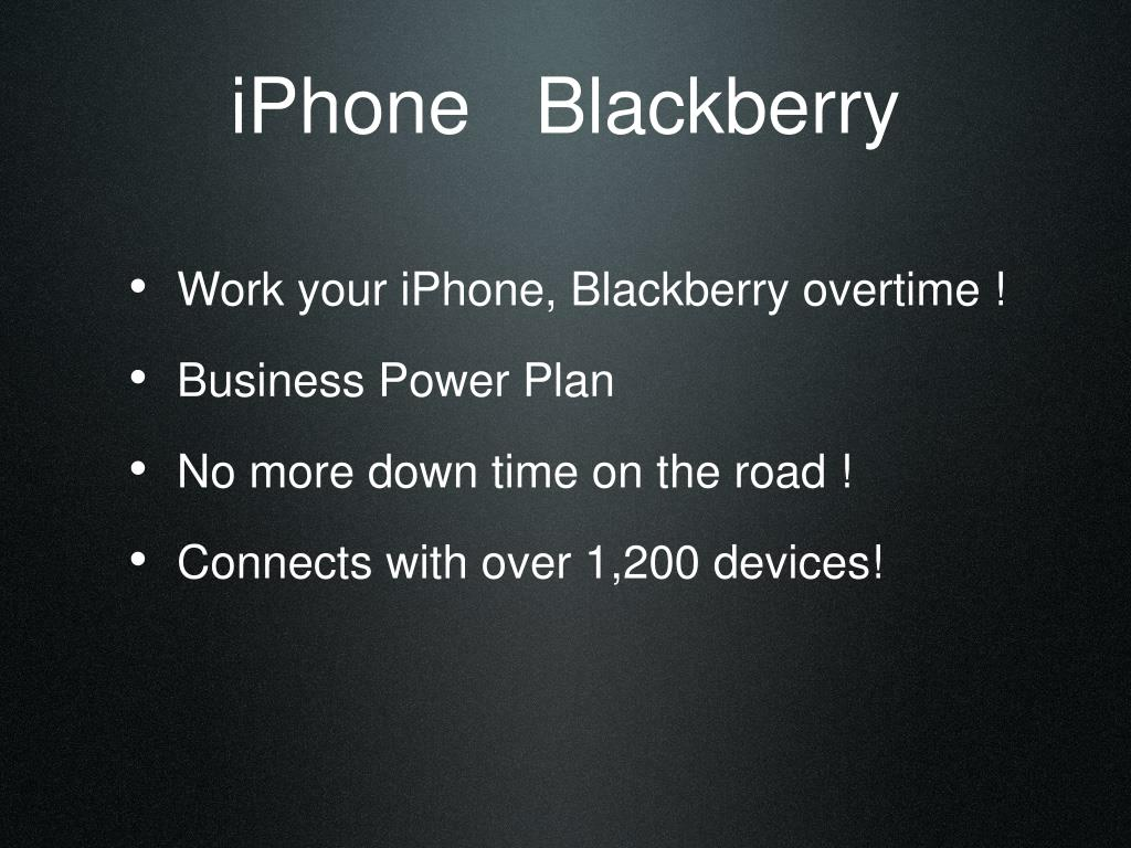 iPhone   Blackberry
