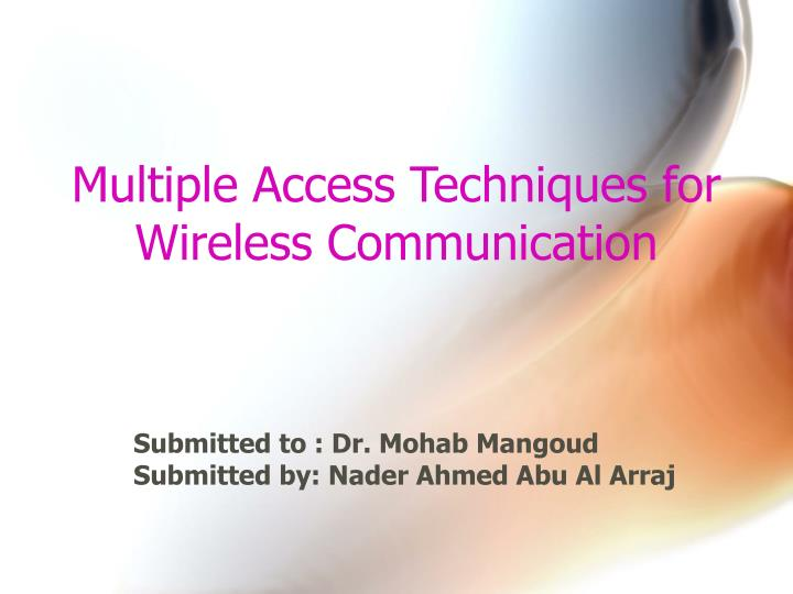 multiple access techniques for wireless communication n.