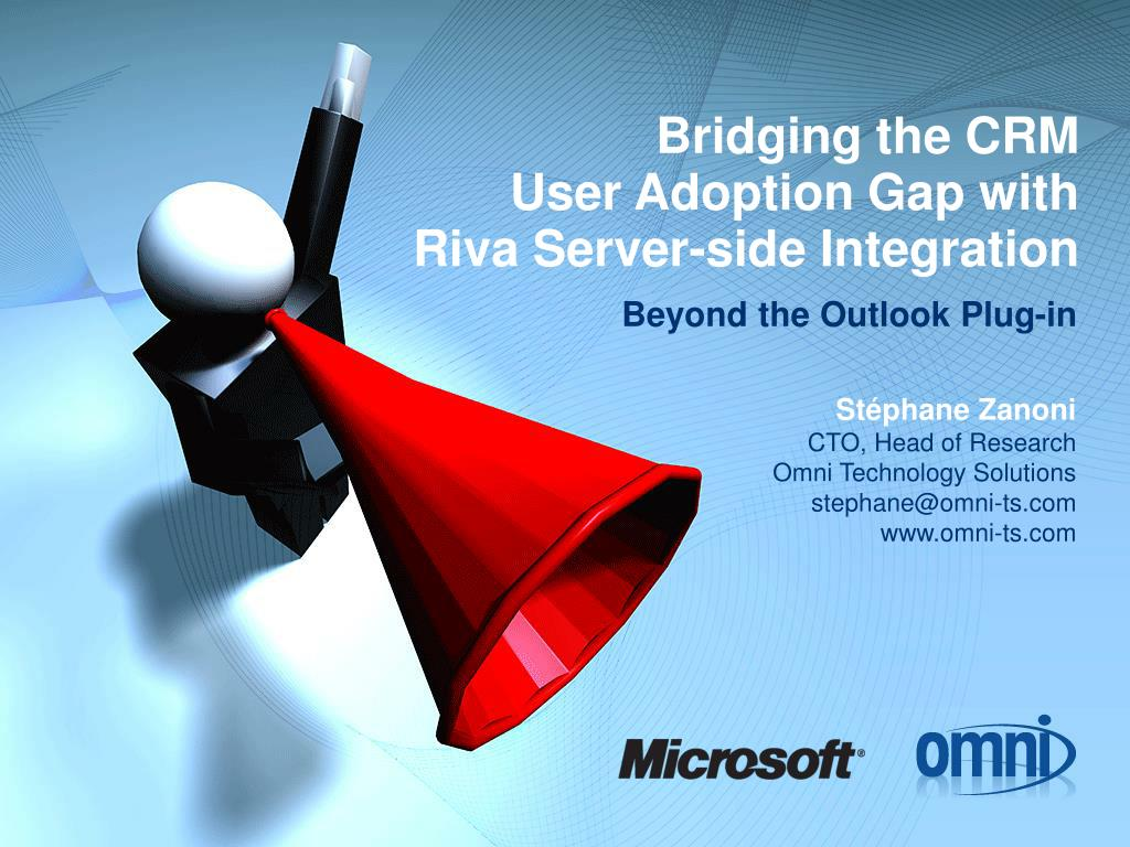 bridging the crm user adoption gap with riva server side integration