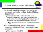 1 what will you use your pda for