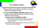 3a wireless options