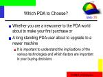 which pda to choose