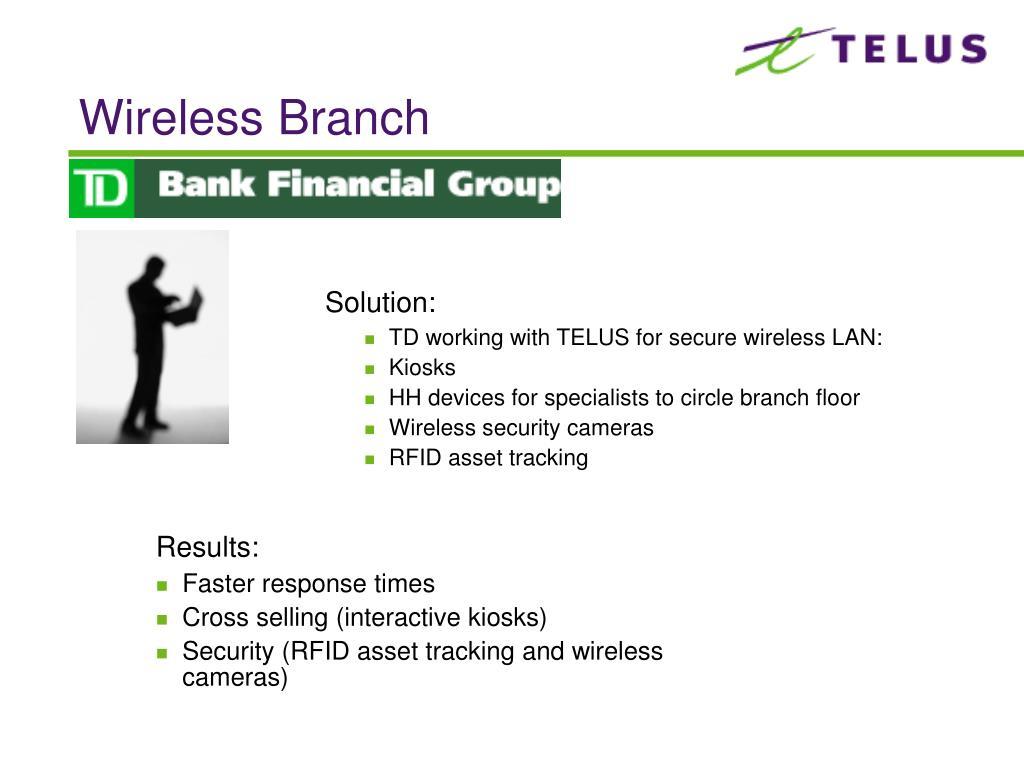 Wireless Branch