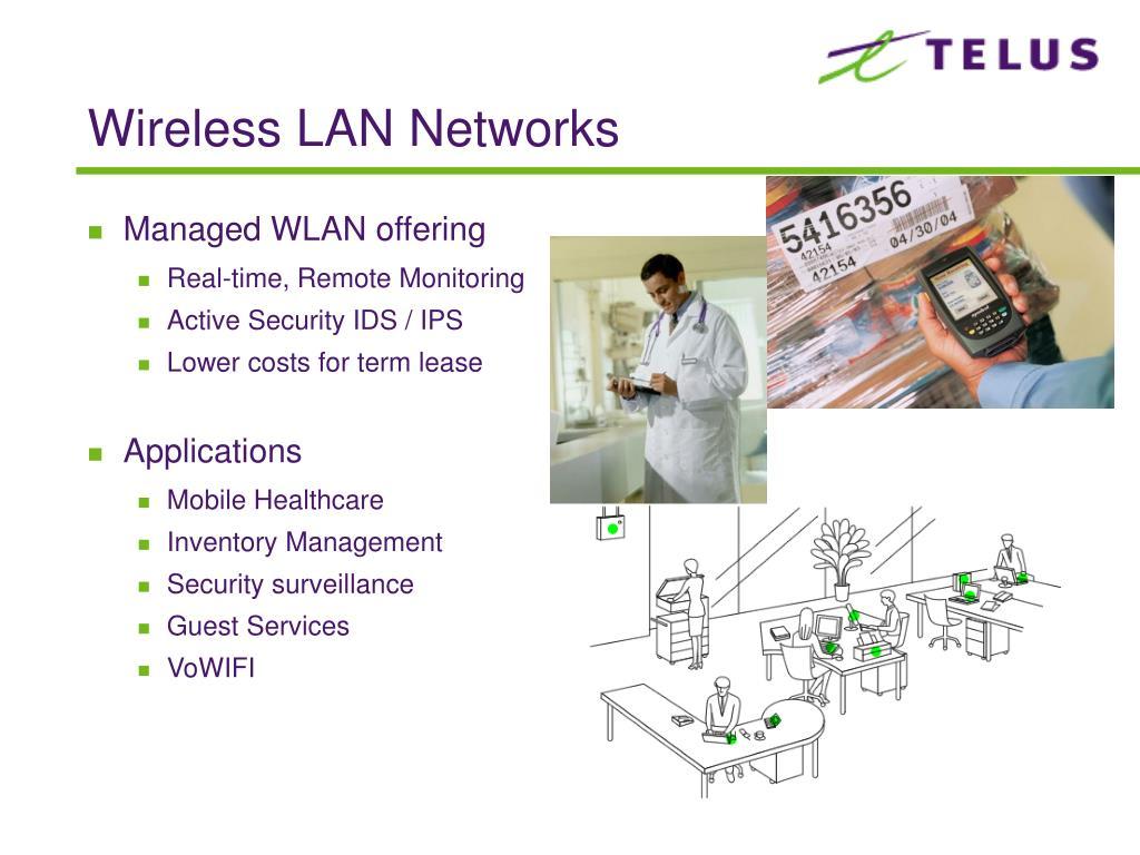 Wireless LAN Networks