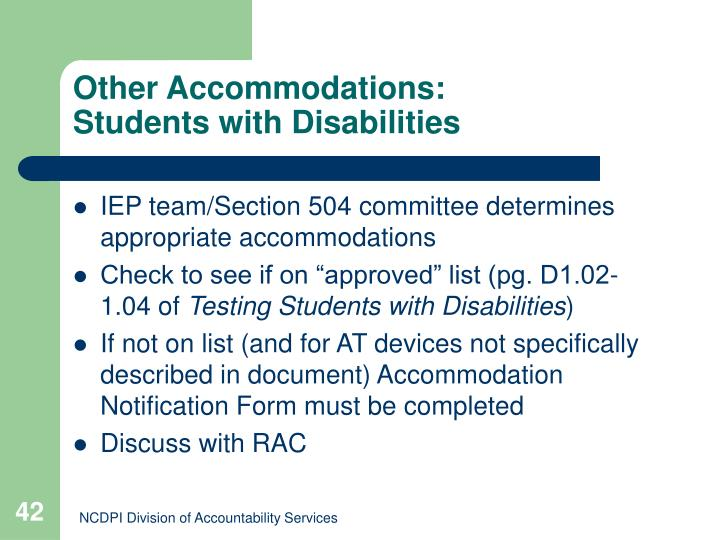 Other Accommodations: