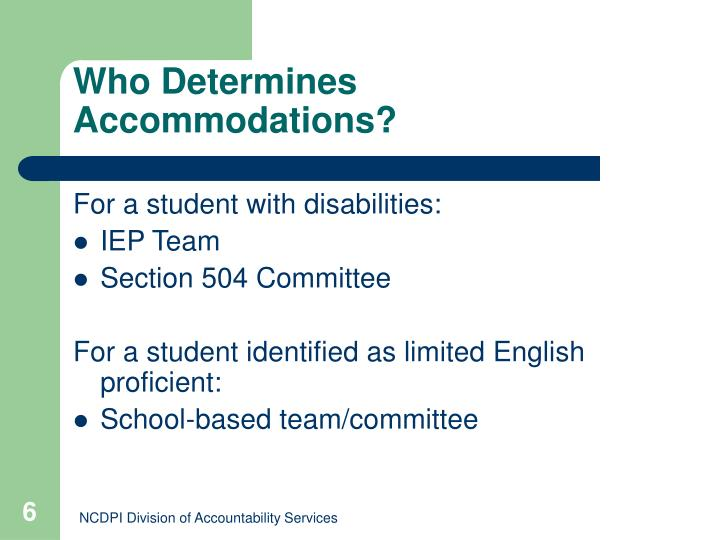 Who Determines Accommodations?