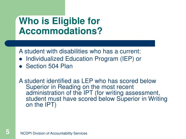 Who is Eligible for Accommodations?