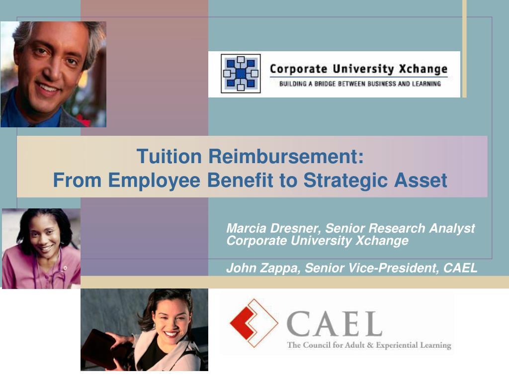 tuition reimbursement from employee benefit to strategic asset l.