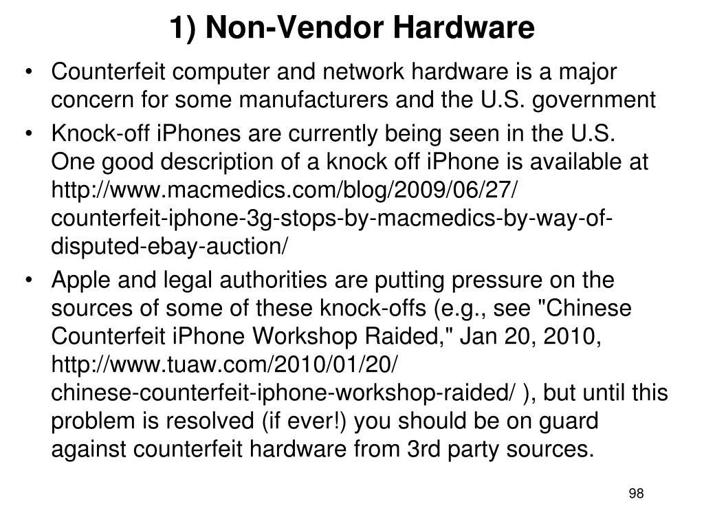 1) Non-Vendor Hardware