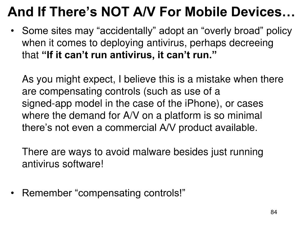 And If There's NOT A/V For Mobile Devices…