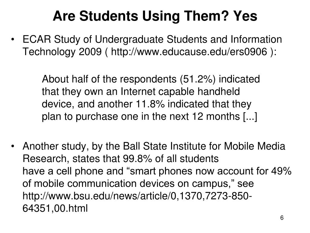 Are Students Using Them? Yes