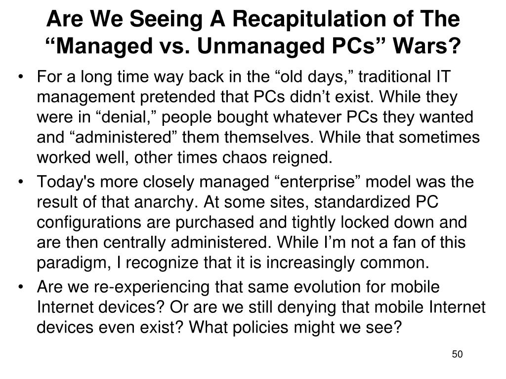 """Are We Seeing A Recapitulation of The """"Managed vs. Unmanaged PCs"""" Wars?"""
