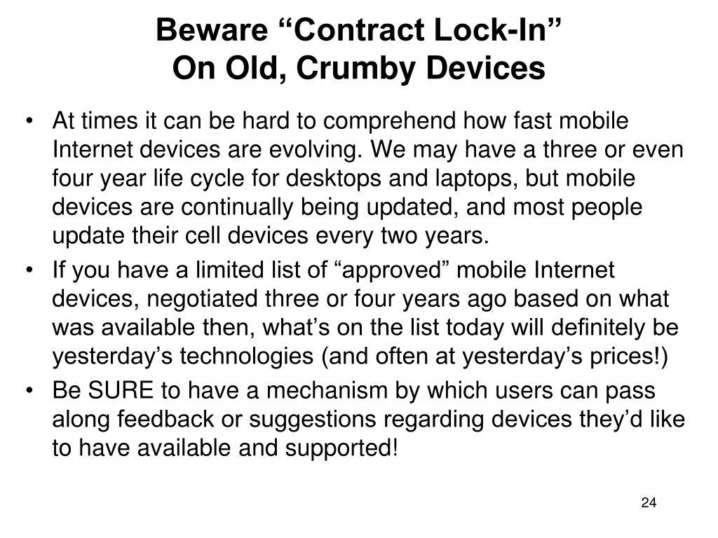 "Beware ""Contract Lock-In"""