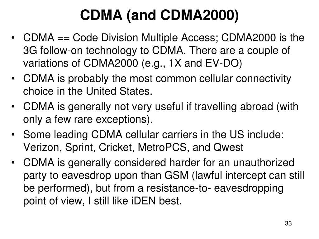CDMA (and CDMA2000)