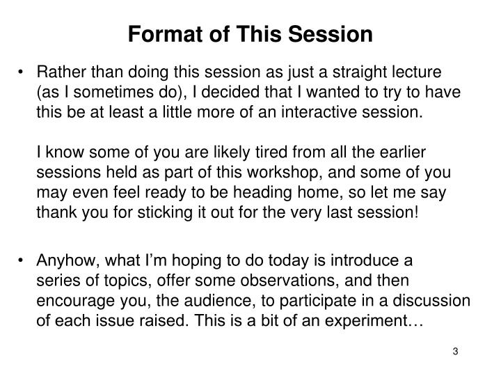 Format of this session