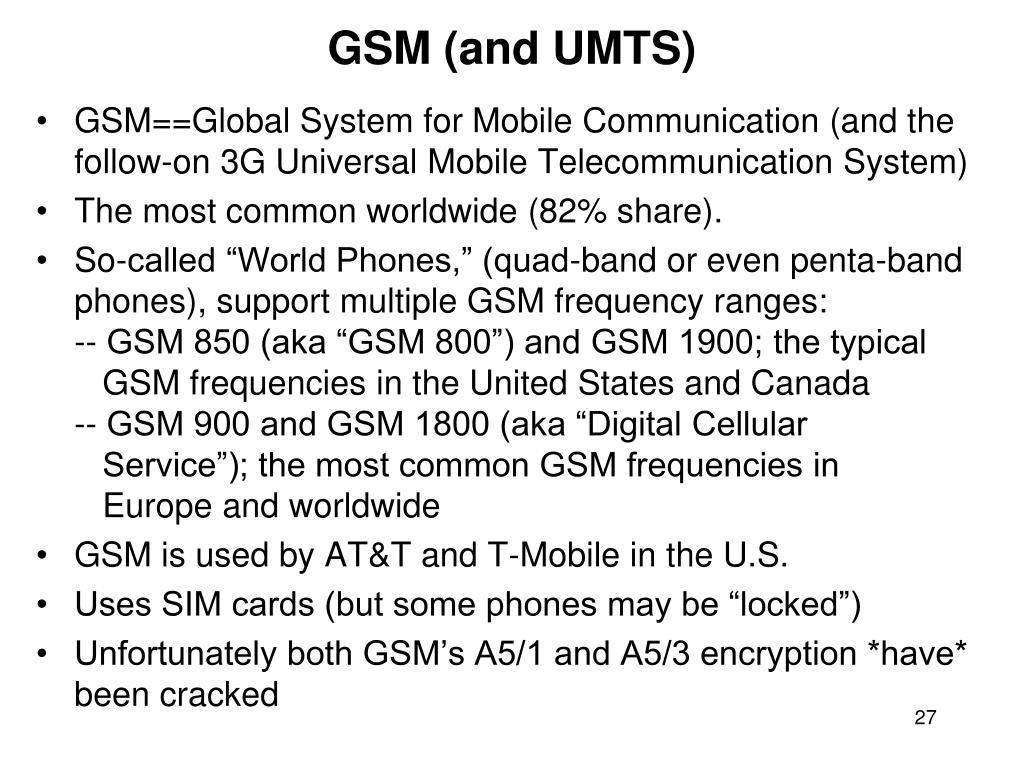 GSM (and UMTS)
