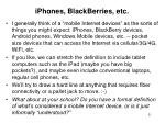 iphones blackberries etc
