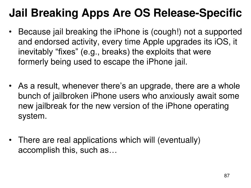 Jail Breaking Apps Are OS Release-Specific
