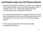 jail breaking apps are os release specific